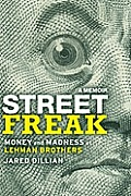 Street Freak Money & Madness at Lehman Brothers