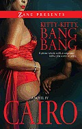 Kitty-Kitty, Bang-Bang: A Novel Cover