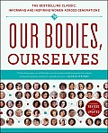 Our Bodies, Ourselves: Informing and Inspiring Women Across Generations - Revised and Updated (Rev 11 Edition) Cover