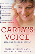 Carlys Voice Breaking Through Autism