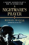 Nightmares Prayer Marine A Harrier Pilots War in Afghanistan
