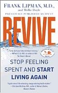Revive Stop Feeling Spent & Start Living Again