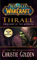 World of Warcraft: Thrall: Twilight of the Aspects Cover