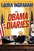 Obama Diaries Defeating Obama Saving America