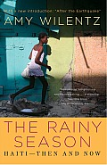 Rainy Season: Haiti-Then and Now Cover