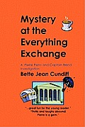 Mystery at the Everything Exchange: A Pierre Perro and Captain Blend Investigation
