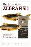 The Laboratory Zebrafish