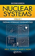 Nuclear Systems Volume I (2ND 11 Edition)