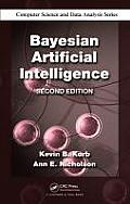 Chapman & Hall/CRC Computer Science & Data Analysis #2: Bayesian Artificial Intelligence, Second Edition