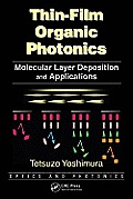 Optics and Photonics #4: Thin-Film Organic Photonics: Molecular Layer Deposition and Applications