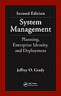System Management: Planning, Enterprise Identity, and Deployment, Second Edition
