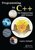 Programming in C++ for Engineering and Science