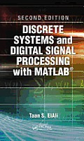 Discrete Systems & Digital Signal Processing With Matlab Second Edition