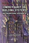Mechanical Engineering #47: Energy Audit of Building Systems: An Engineering Approach, Second Edition