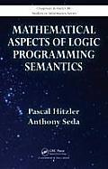 Mathematical Aspects of Logic Programming Semantics