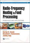 Radio-Frequency Heating in Food Processing: Principles and Applications (Electro-Technologies for Food Processing)