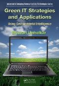 Advanced & Emerging Communications Technologies #17: Green It Strategies and Applications: Using Environmental Intelligence