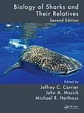 Biology Of Sharks & Their Relatives Second Edition