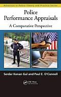 Police Performance Appraisals: A Comparative Perspective (Advances in Police Theory and Practice)