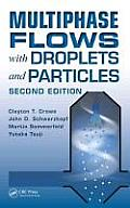 Multiphase Flows with Droplets and Particles, Second Edition Cover