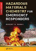 Hazardous Materials Chemistry for Emergency Responders, Third Edition