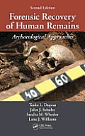 Forensic Recovery Of Human Remains Archaeological Approaches Second Edition