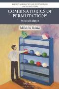 Combinatorics of Permutations, Second Edition