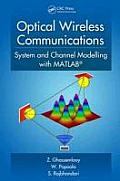 Optical Wireless Communications: System and Channel Modelling with MATLAB