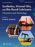 Synthetics, Mineral Oils, and Bio-Based Lubricants: Chemistry and Technology, Second Edition