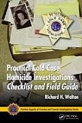 Practical Aspects of Criminal & Forensic Investigations #58: Practical Cold Case Homicide Investigations Procedural Manual