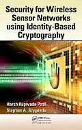 Security for Wireless Sensor Networks Using Identity-Based Cryptography