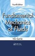 Fundamental Mechanics of Fluids (4TH 13 Edition)