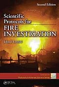 Scientific Protocols for Fire Investigation 2nd Edition