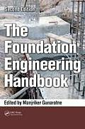The Foundation Engineering Handbook, Second Edition