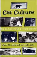 Cat Culture: The Social World of a Cat Shelter