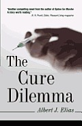 The Cure Dilemma
