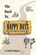 The Road to Happy Days: A Memoir of Life on the Road as an Antique Toy Dealer Cover