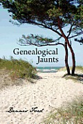 Genealogical Jaunts: Travels in Family History