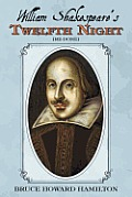 William Shakespeare's Twelfth Night [Re-Done]