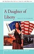 A Daughter Of Liberty: Wars Of The Shannons by Allan Cole