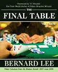 The Final Table Volume II: Poker Columns from the Boston Herald: 2007-June 2008