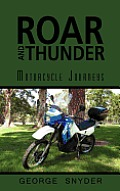 Roar and Thunder: Motorcycle Journeys
