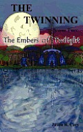 The Twinning Verse Two: The Embers of Twilight