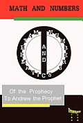 Mathematics and Numbers of the Prophecy: The Second Trumpet
