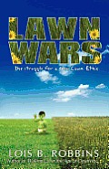 Lawn Wars: The Struggle for a New Lawn Ethic Cover