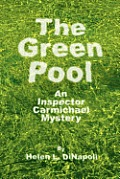 The Green Pool: An Inspector Carmichael Mystery