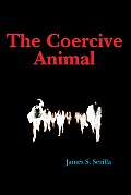 The Coercive Animal