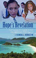 Hope's Revelation: A Girl Negotiates the Minefields of School, While Trying to Make Her Family Proud