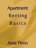 APARTMENT RENTING BASICS: Apartment renting for the novice