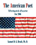 The American Poet: Weedpatch Gazette for 2006